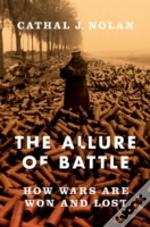 The Allure Of Battle