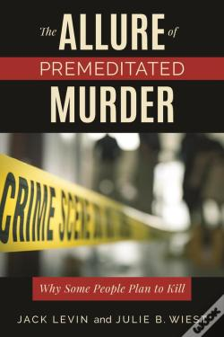 Wook.pt - The Allure Of Premeditated Murder