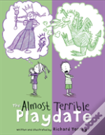 The Almost Terrible Playdate