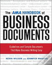 The Ama Handbook Of Business Documents