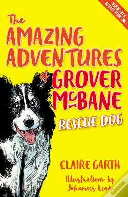 Wook.pt - The Amazing Adventures Of Grover Mcbane, Rescue Dog