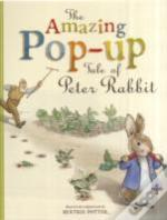 The Amazing Pop-Up Tale Of Peter Rabbit