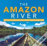 The Amazon River   Major Rivers Of The W