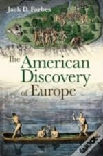 The American Discovery Of Europe