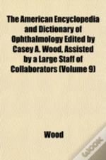 The American Encyclopedia And Dictionary