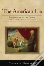 The American Lie