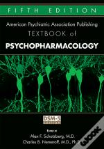 The American Psychiatric Association Publishing Textbook Of Psychopharmacology