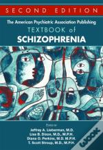The American Psychiatric Association Publishing Textbook Of Schizophrenia