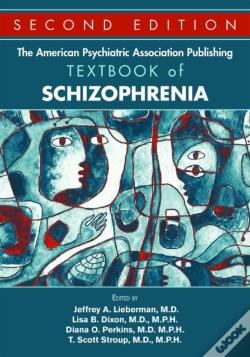 Wook.pt - The American Psychiatric Association Publishing Textbook Of Schizophrenia