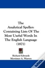 The Analytical Speller: Containing Lists
