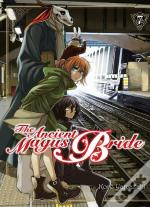 The Ancient Magus Bride - Tome 7