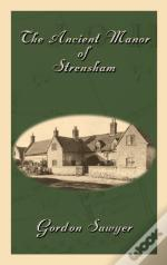 The Ancient Manor Of Strensham
