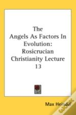 The Angels As Factors In Evolution: Rosi