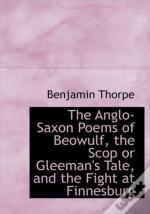 The Anglo-Saxon Poems Of Beowulf, The Sc