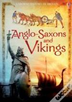 The Anglo-Saxons And Vikings