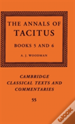 The Annals Of Tacitus: Books 5-6