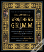 The Annotated Brothers Grimm