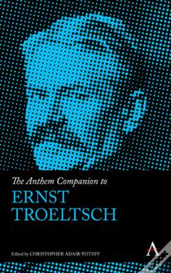 Wook.pt - The Anthem Companion To Ernst Troeltsch
