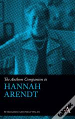 The Anthem Companion To Hannah Arendt