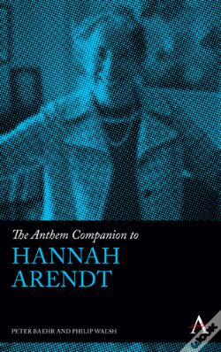 Wook.pt - The Anthem Companion To Hannah Arendt
