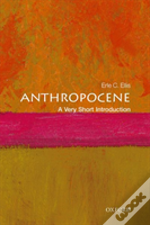 The Anthropocene: A Very Short Introduction