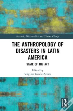 Wook.pt - The Anthropology Of Disasters In Latin America