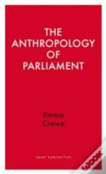 The Anthropology Of Parliament