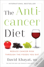 The Anticancer Diet 8211 Reduce Canc