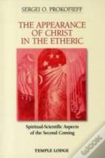 The Appearance Of Christ In The Etheric