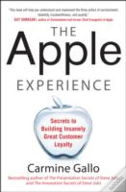 Wook.pt - The Apple Experience: The Secrets Of Delivering Insanely Great Customer Service