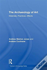 The Archaeology Of Art