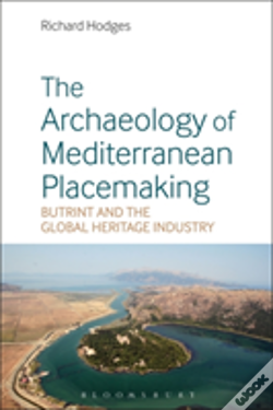 Wook.pt - The Archaeology Of Mediterranean Placemaking