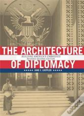 The Architecture Of Diplomacy /Anglais