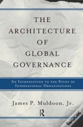 The Architecture Of Global Governance