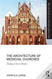 The Architecture Of Medieval Churches