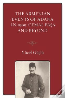 Wook.pt - The Armenian Events Of Adana In 1909