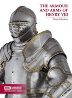 Wook.pt - The Armour And Arms Of Henry Viii