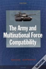 The Army And Multinational Force Compatibility