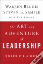 The Art And Adventure Of Leadership