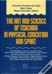 The Art and Science of Teaching in Physical Education and Sport