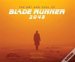 Wook.pt - The Art And Soul Of Blade Runner 2049