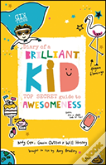 The Art Of Being A Brilliant Kid