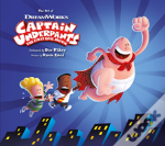 The Art Of Captain Underpants The First Epic Movie