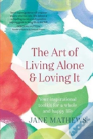 The Art Of Living Alone
