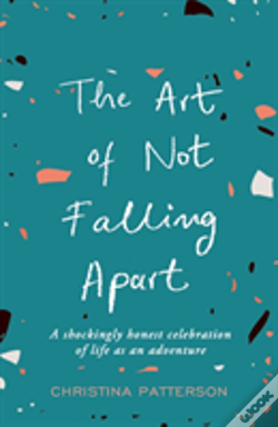 Wook.pt - The Art Of Not Falling Apart