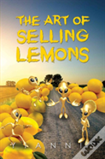 The Art Of Selling Lemons