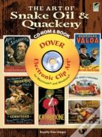 The Art Of Snake Oil And Quackery