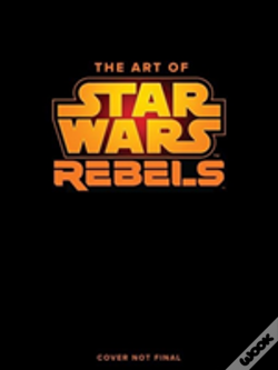 Wook.pt - The Art Of Star Wars Rebels Limited Edition