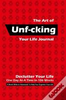 The Art Of Unf-Cking Your Life Journal, Declutter Your Life One Day At A Time In 106 Weeks (Red)