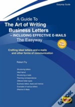 The Art Of Writing Business Letters